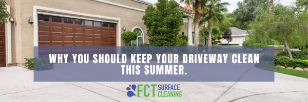 Why You Should Keep Your Driveway Clean This Summer (1)